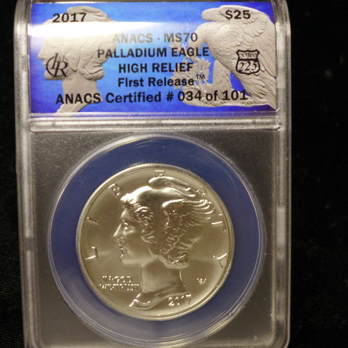 2017 $25 Palladium Eagle 1 oz Palladium High Relief- First Release ANACS MS70